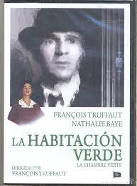LA HABITACION VERDE (F. TRUFFAUT) una historia esencial y redonda para  entender a Truffaut.