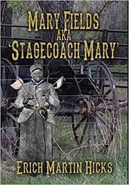 Buy Mary Fields Aka Stagecoach Mary Book Online at Low Prices in India   Mary  Fields Aka Stagecoach Mary Reviews & Ratings - Amazon.in