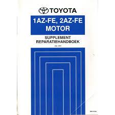 2003 TOYOTA RAV4 1AZ-FE 2AZ-FE ENGINE REPAIR MANUAL DUTCH