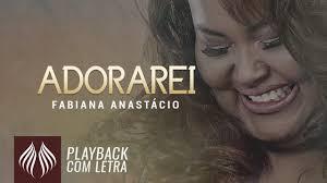 3 years ago3 years ago. Fabiana Anastacio L Adorarei Playback Com Letra Youtube