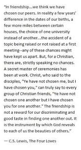 Cs Lewis Quote About Friendship Cool From Friends To Disciples A Friend Is Not By Coincidence But