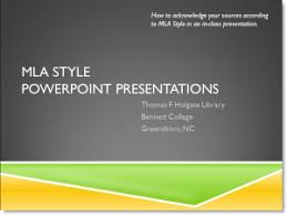 Mla Style Powerpoint Presentations Holgate Library Research Guides