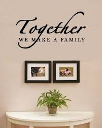 Amazon Together We Make A Family Love Home Vinyl Wall Decals Cool Wall Decals Quotes