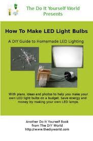 do it yourself led lighting. How To Make LED Light Bulbs Yourself By [Reid, Troy] Do It Led Lighting