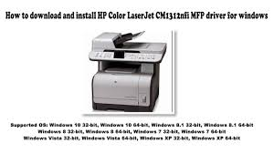 Hp color laserjet cm1312 • cm1312nfi. How To Download And Install Hp Color Laserjet Cm1312nfi Mfp Driver Windows 10 8 1 8 7 Vista Xp Youtube