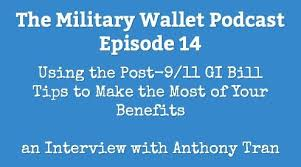 Using The Post 9 11 Gi Bill Make The Most Of Your Benefits
