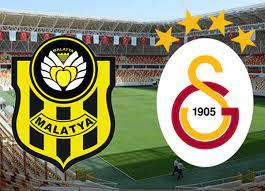 Yeni Malatyaspor Galatasaray maçı canlı izle | Yeni Malatyaspor Galatasaray  saat kaçta hangi kanalda?