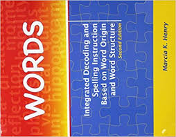 Word Origin Words Integrated Decoding And Spelling Instruction Based On Word