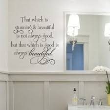 vinyl wall art family bathroom that which is stunning beautiful is not always good but that which on personalized vinyl wall art message with personalized vinyl wall art message vinyl wall art wall art decal
