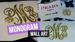 diy monogram glitter wall decor