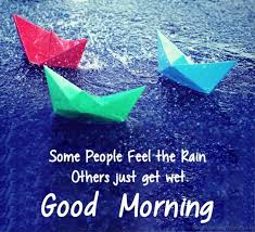 Good Rainy Morning Quotes Best Of 24 Good Morning Wishes For A Rainy Day