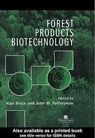 Forest Products Biotechnology 1, Bruce, Alan, Palfreyman, John - Amazon.com