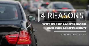 brake lights work and tail lights don