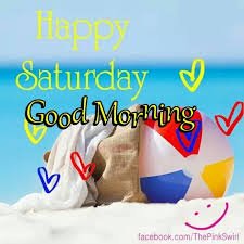 Good Morning Summer Quotes Best of Happy Saturday Good Morning Summer Quote Pictures Photos And