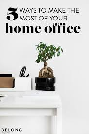 work home office 4 ways. 5 ways to make the most of your home office with lucinda batchelor study work 4