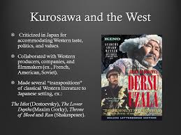 adapting foreign high culture to the national ppt 3 kurosawa