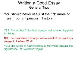 writing a good essay essays should be in third person do not  3 you