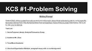 kcs the alchemist writing prompt kcs problem solving kcs  kcs 1 problem solving writing prompt select one of the quotes from above and