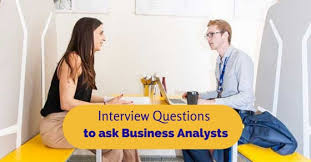 Good Interview Questions To Ask A Business Owner 13 Good Business Analyst Interview Questions And Answers