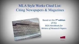 Mla Style Works Cited List Citing Newspapers Magazines
