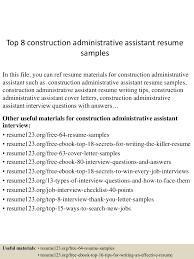 top8constructionadministrativeassistantresumesamples 150516014929 lva1 app6892 thumbnail 4 jpg cb 1431741013