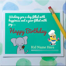 Online Birthday Cards For Kids What To Write In A Kids Birthday Card Write Name On Happy Birthday