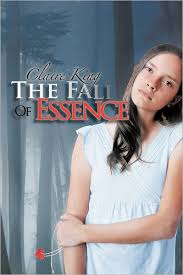 The Fall of Essence by Claire King, Paperback | Barnes & Noble®