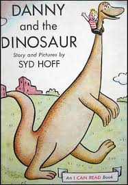 Danny And The Dinosaur Danny And The Dinosaur By Syd Hoff I Can Read Books