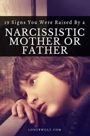 growing up with a narcissistic mother and or father can be a traumatizing and debilitating