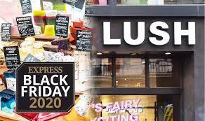 Lush   Lush Black Friday deals 2020 ...