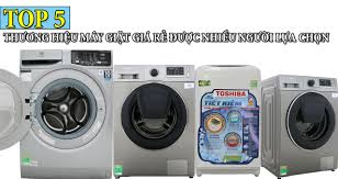 TOP 5 thương hiệu máy giặt giá rẻ được nhiều người lựa chọn -  Dienmaythienphu