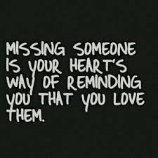 Miss You And Love You Quotes Enchanting 48 Quotes About Missing Someone You Love