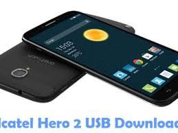 Download Alcatel Hero 2 USB Driver ...