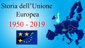 Storia dell'Unione Europea: dal 1950 al 2019