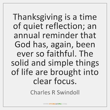 Gods Timing Quotes Delectable Thanksgiving Is A Time Of Quiet Reflection An Annual Reminder That