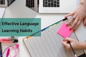Effective Language Learning Habits