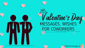 Sweet Valentines Day Messages Wishes For Coworkers