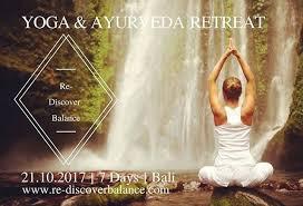 re discover balance yoga ayurveda retreat 20th october 2017 at ubud bali