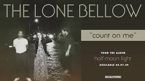 Lights Out Tour 2020 The Lone Bellow Announces 2020 Tour In Support Of New Album