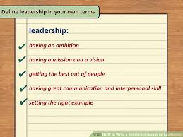 ways to write a scholarship essay on leadership wikihow image titled write a scholarship essay on leadership step 6
