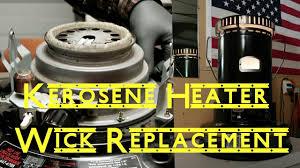 How To Change The Wick On A Dyna Glo Kerosene Heater