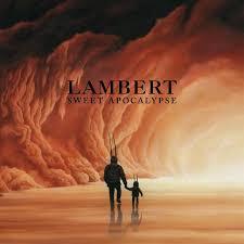 <b>Lambert</b> – <b>Sweet</b> Apocalypse Lyrics | Genius Lyrics