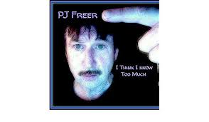 I Think I Know Too Much by PJ Freer on Amazon Music - Amazon.com