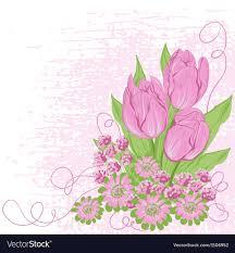 Birthday Flowers Background Design Design Card Of Tulips Flower Background