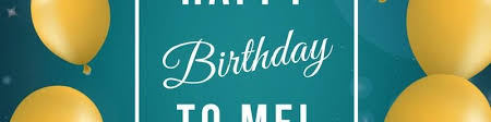 My Birthday Quotes For Myself Simple Birthday Wishes For Myself Happy Birthday To Me