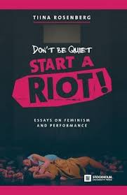library don t be quiet start a riot essays on feminism  cover