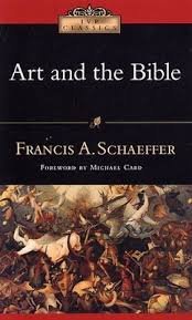 review art and the bible two essays by francis a schaeffer  review art and the bible two essays by francis a schaeffer the for truth