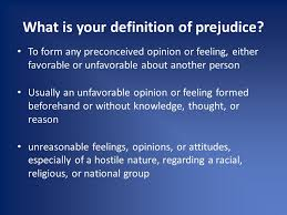 prejudice in the u s ms bellen nsjhs what is your definition of  2 prejudice in the u s ms bellen nsjhs