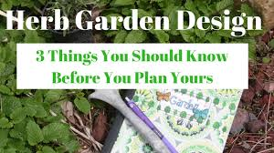 Small Picture Herb Garden Design 3 Things You Should Know Before You Plan Yours