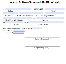How Do You Make A Bill Of Sale Free Iowa Bill Of Sale For Atv Boat Snowmobile Form